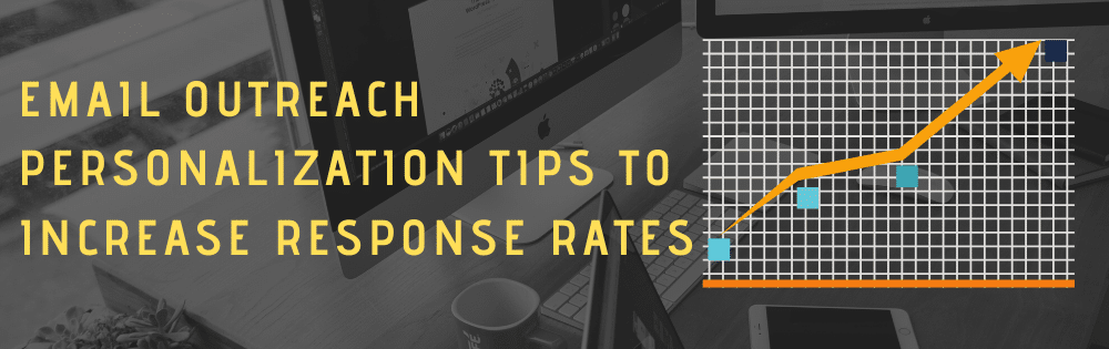 Email outreach personalization tips to increase response rates