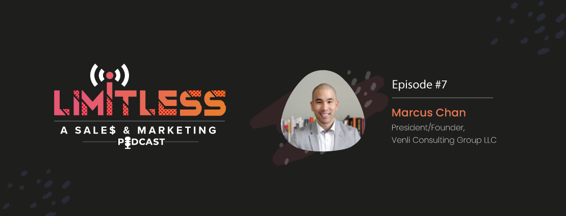 Episode #7 Predictions for Essential Sales Skills for Selling Effectively to the C-Suite. FT- Marcus Chan