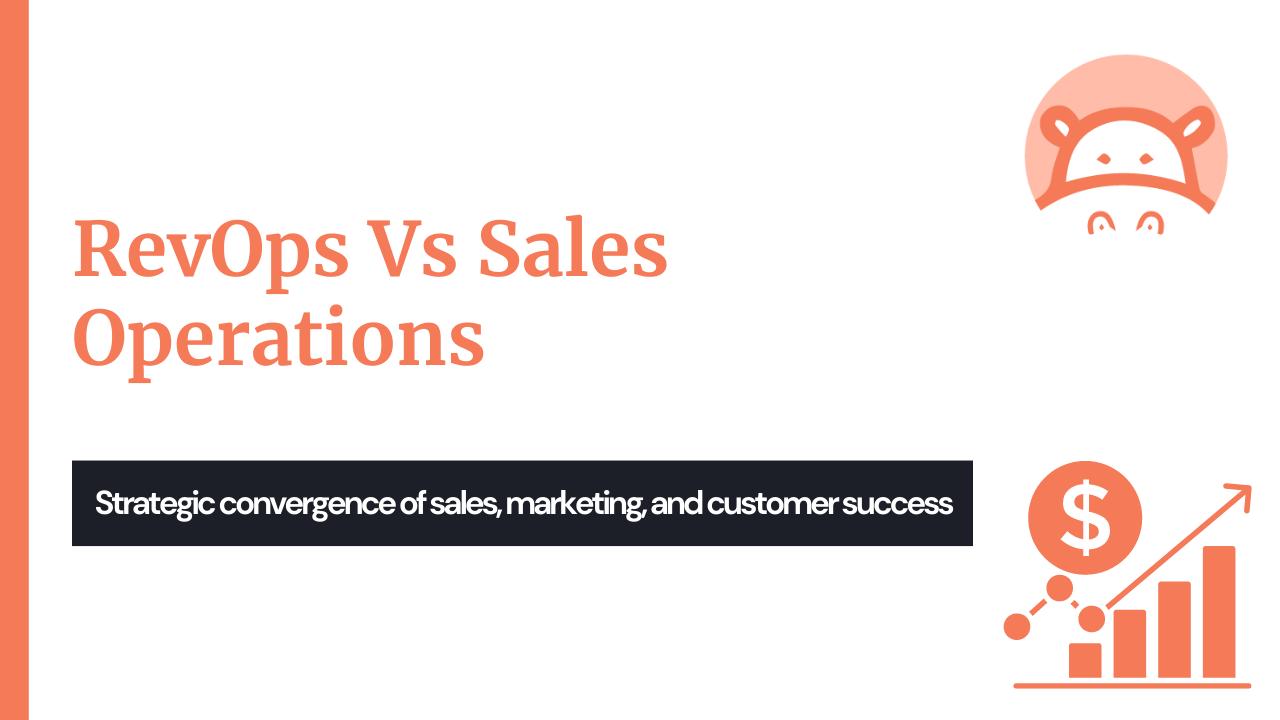 Revenue Operations vs sales operations