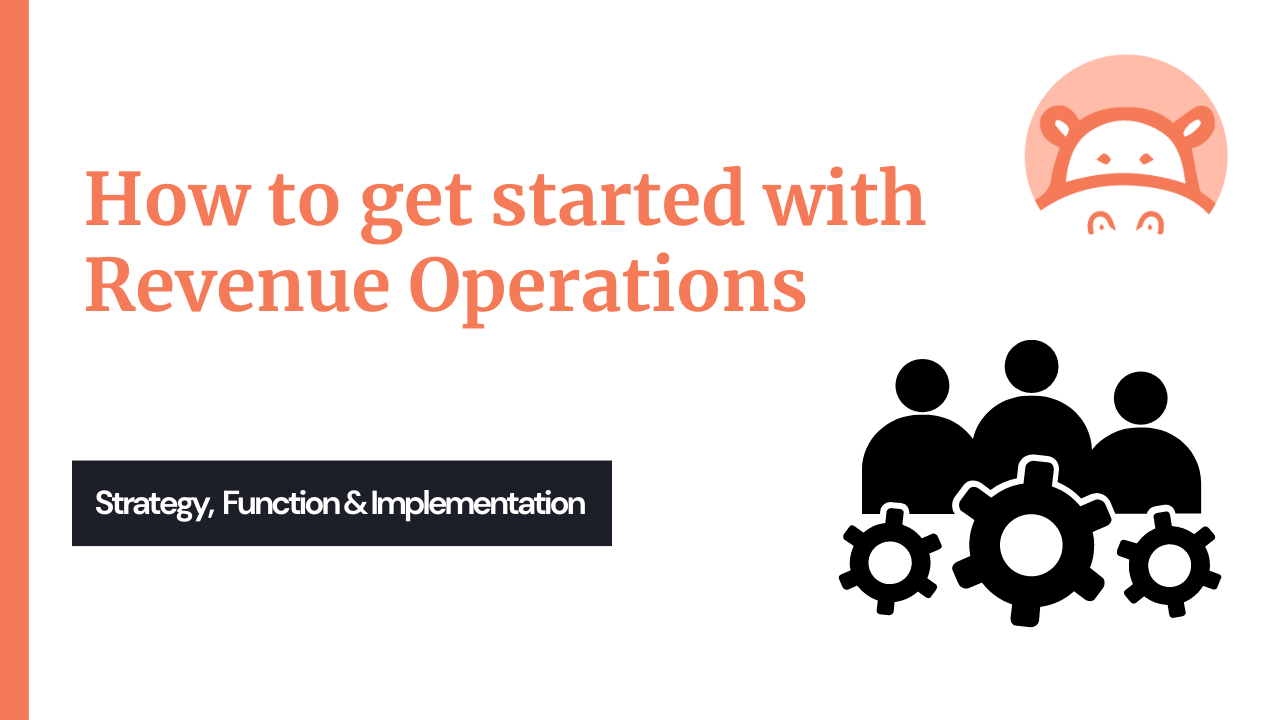 How to get started with Revenue Operations
